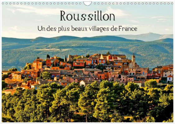 Jean François Lepage : Roussillon, un des plus beaux villages de France