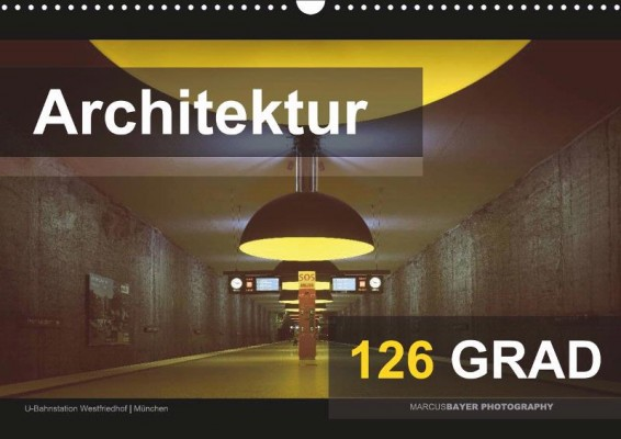Marcus Bayer: Architektur – 126 Grad, awarded in cities/architecture category